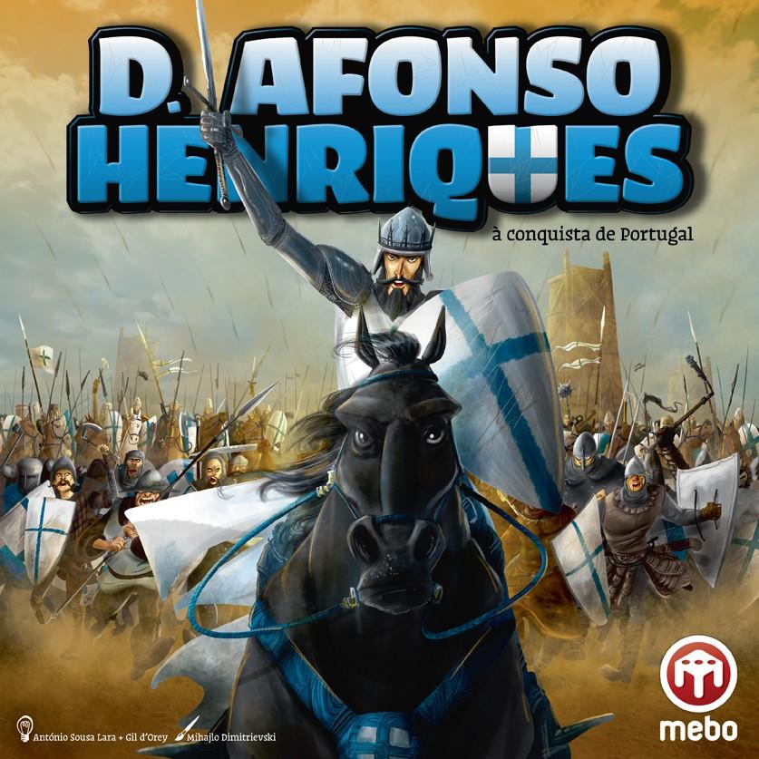 D. Afonso Henriques - À conquista de Portugal